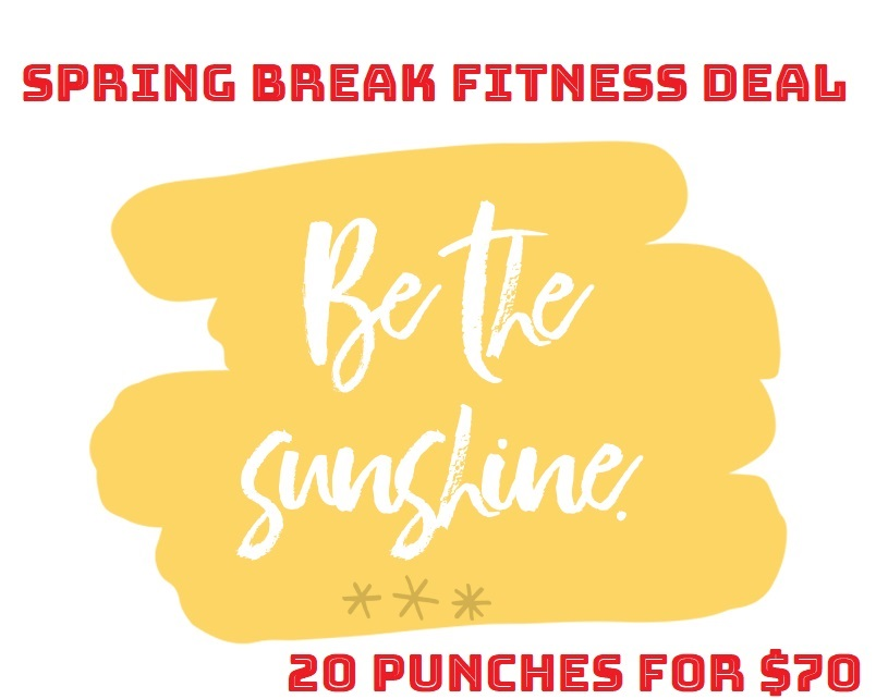 Spring Break Fitness Deal